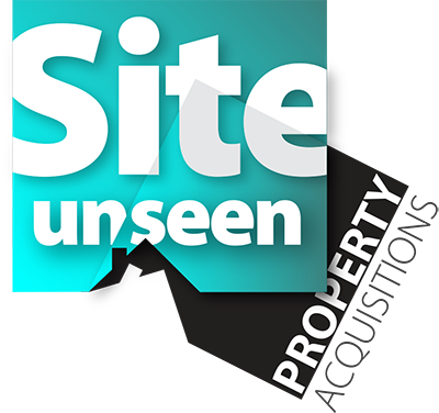 Site Unseen Property Aquisitions